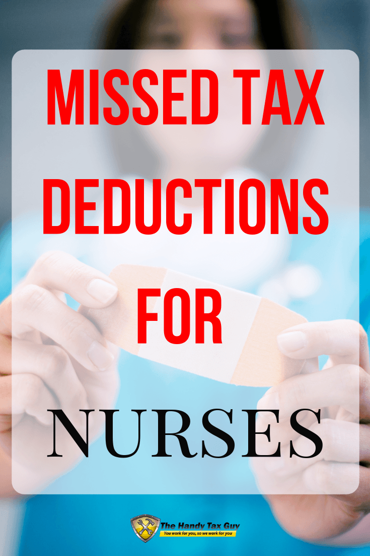 Missed tax deductions for nurses. Nurse with band-aid. #taxtips #taxdeductions