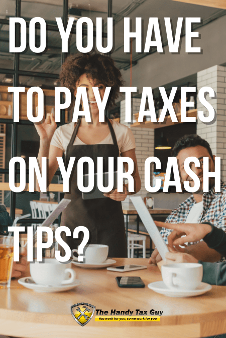 Do You Have to Pay Taxes on your cash tips? #taxes