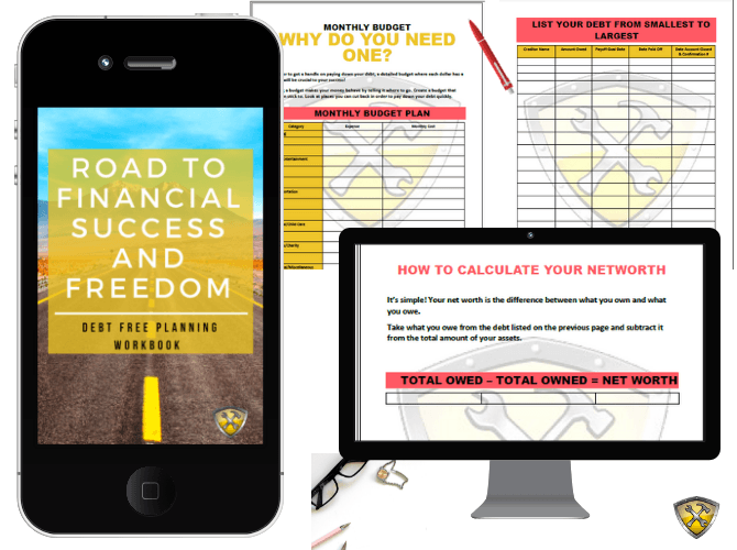 Debt Free Planning Workbook on the road to financial freedom and success.