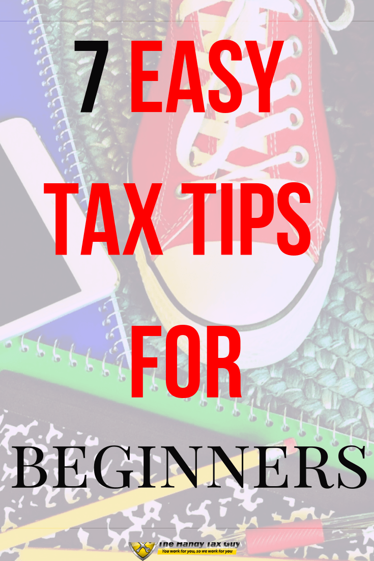 Top Tax Tips for beginners. Use the computer or phone to save on taxes. #taxtips