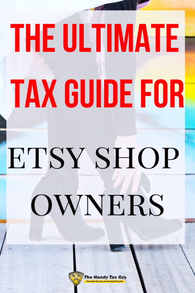The ultimate tax guide for etsy shop owners. #taxtips #etsy #taxplanning