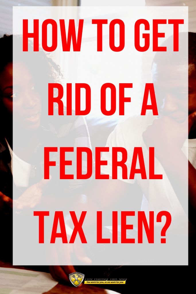 How to get rid of a federal tax lien irs form 12277