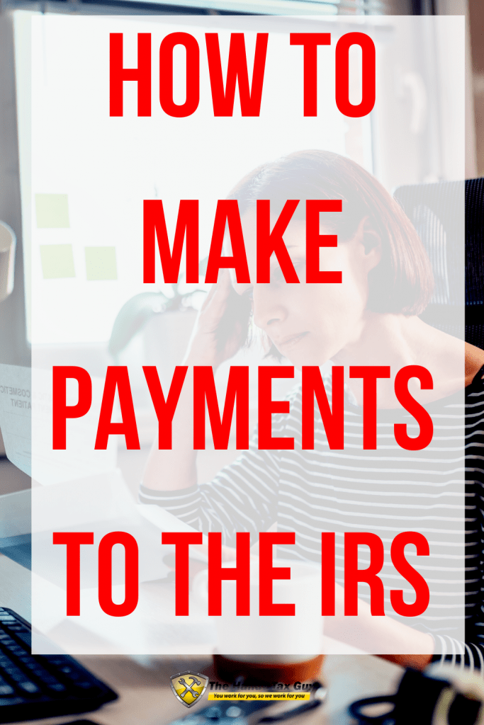 How to make payments to the IRS Form 9465