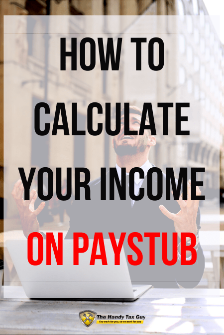 How to calculated Adjusted Gross Income on W2 Paystub