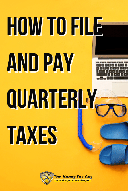 How to file and pay quarterly taxes
