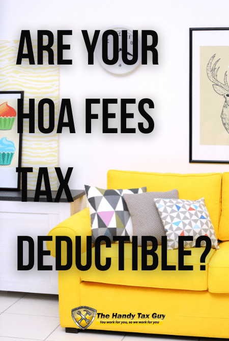 Are your HOA fees tax deductible?