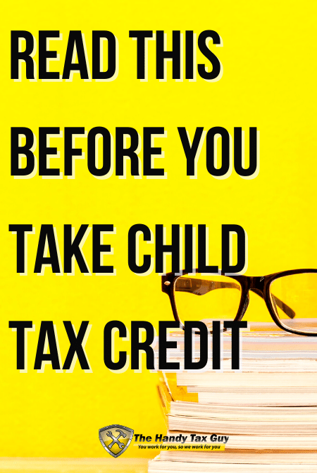 Read this before you take the child tax credit